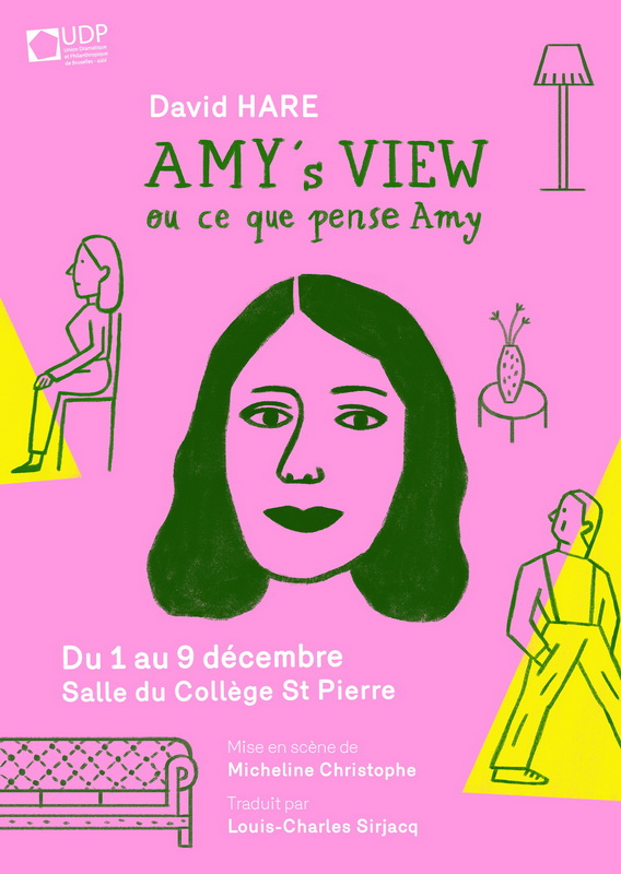 Union Dramatique et Philanthropique - U.D.P  : Amy's View ou Ce que pense Amy
